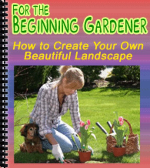 Product picture For the Beginning Gardener - PLR