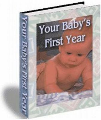 Product picture Your Babys First Year (PLR)