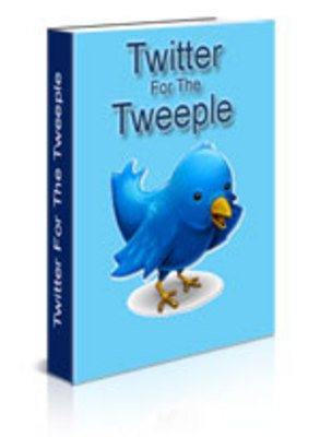 Product picture Twitter For The Tweeple (PLR)